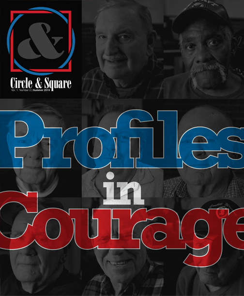 Circle & Square: Profiles in Courage